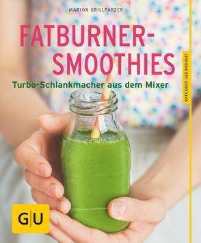 Fatburner Marion Grillparzer Fatburner Rezepte Abnehmen Smoothie Smoot