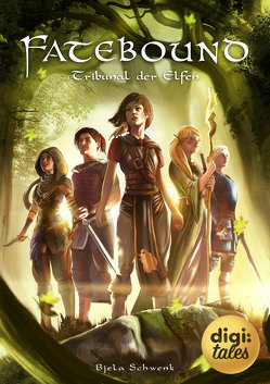 Fatebound (2). Tribunal der Elfen von Schwenk,  Bjela