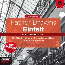Father Browns Einfalt Vol. 2 von Chesterton,  Gilbert Keith, Haefs,  Hanswilhelm, Schwarzmaier,  Michael, Vester,  Claus
