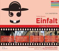 Father Browns Einfalt von Chesterton,  Gilbert Keith, Haefs,  Hanswilhelm, Schwarzmaier,  Michael