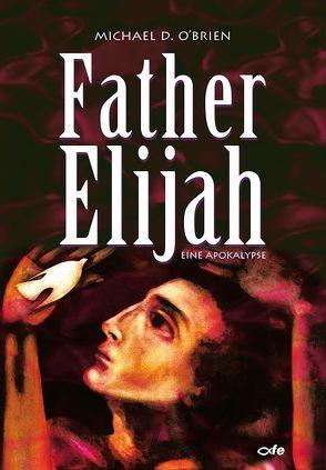 Father Elijah von Kuby,  Gabriele, O'Brien,  Michael
