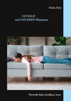 Fatigue und Uhthoff-Phänomen von Führ,  Heike