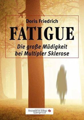 FATIGUE von Friedrich,  Doris