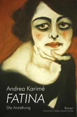 Fatima – Die Anziehung von Karimé,  Andrea
