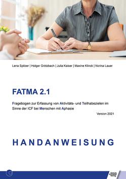 FATMA 2.1 von Grötzbach,  Holger, Kaiser,  Julia, Klink,  Maxine, Lauer,  Norina, Spitzer,  Lena