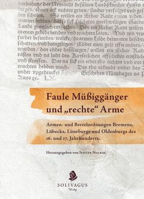 """Faule Müßiggänger und """"rechte"""" Arme. von Nuckel,  Ivette"""