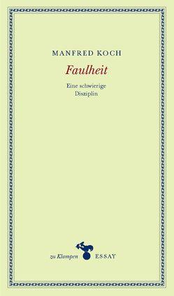 Faulheit von Hamilton,  Anne, Koch,  Manfred