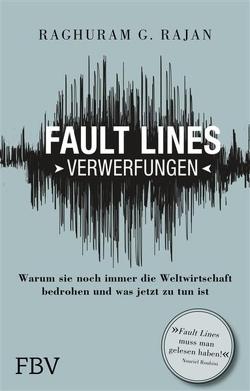 Fault Lines – Verwerfungen von Rajan,  Raghuram G.