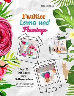 Faultier, Lama und Flamingo von Lassak,  Kathleen