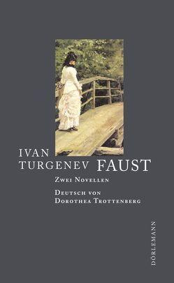 Faust von Trottenberg,  Dorothea, Turgenev,  Ivan