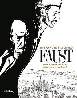 Faust von Goethe,  Johann Wolfgang von, Krauß,  Jan, Pavlenko,  Alexander