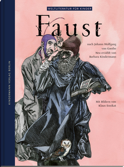 Faust von Ensikat,  Klaus, Goethe,  Johann Wolfgang von, Kindermann,  Barbara