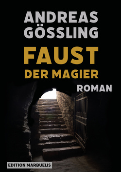 Faust, der Magier von Gößling,  Andreas
