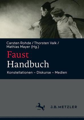 Faust-Handbuch von Mayer,  Mathias, Rohde,  Carsten, Valk,  Thorsten