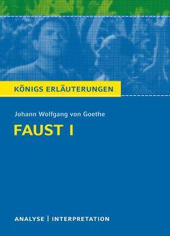 Faust I von Goethe. von Bernhardt,  Rüdiger, Goethe,  Johann Wolfgang von
