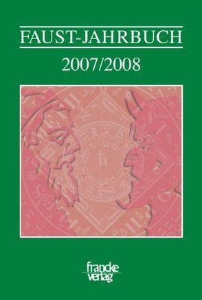 Faust-Jahrbuch von Lörke,  Tim, Mahl,  Bernd, Wisser,  Judith