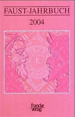 Faust-Jahrbuch von Lörke,  Tim, Mahl,  Bernd