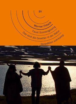 Faust Sonnengesang (2011) / Das sind die Gewitter in der Natur (1988) von Fritsch,  Werner