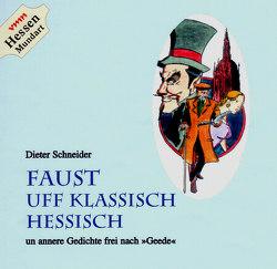 Faust uff klassisch Hessisch von Schneider,  Dieter