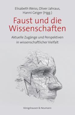 Faust und die Wissenschaften von Geiger,  Hanni, Jahraus,  Oliver, Weiß,  Elisabeth