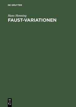 Faust-Variationen von Henning,  Hans