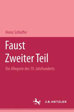 Faust. Zweiter Teil von Schlaffer,  Heinz