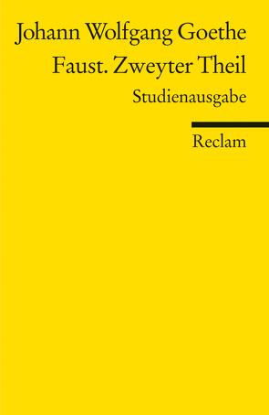 Faust. Zweyter Theil – Paralipomena von Gaier,  Ulrich, Goethe,  Johann Wolfgang