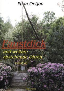 Faustdick und weitere abstehende Ohren von Oetjen,  Egon