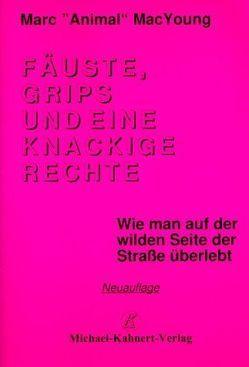 Fäuste, Grips und eine knackige Rechte von Kahnert,  Michael, MacYoung,  Marc