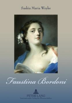 Faustina Bordoni von Woyke,  Saskia Maria