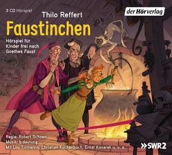 Faustinchen von Goethe,  Johann Wolfgang, Konarek,  Ernst, Kuchenbuch,  Christian, Reffert,  Thilo, Schoen,  Robert, Tillmanns,  Lou