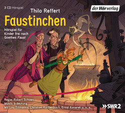 Faustinchen von Goethe,  Johann Wolfgang von, Konarek,  Ernst, Kuchenbuch,  Christian, Reffert,  Thilo, Schoen,  Robert, Tillmanns,  Lou
