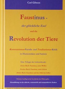 Faustinus – der glückliche Esel und die Revolution der Tiere von Gibson,  Carl