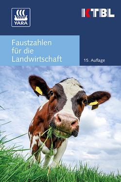 Faustzahlen für die Landwirtschaft von KTBL