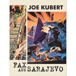 Fax aus Sarajevo von Kubert,  Joe