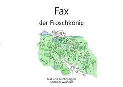 Fax von Wassouf,  Micheel