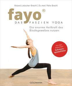 FaYo – Das Faszien-Yoga von Bracht,  Petra, Liebscher-Bracht,  Roland