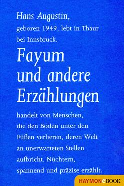 Fayum und andere Erzählungen von Augustin,  Hans