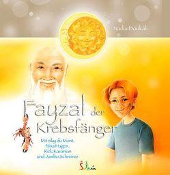 Fayzal der Krebsfänger von Doukali,  Nadia, Kelting,  Katharina