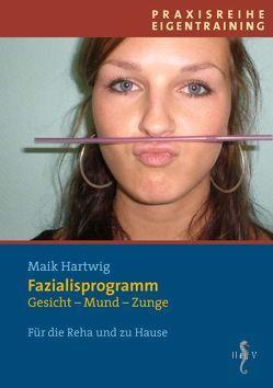 Fazialisprogramm von Hartwig,  Maik