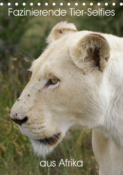 Fazinierende Tier-Selfies aus Afrika (Tischkalender 2021 DIN A5 hoch) von Fraatz,  Barbara