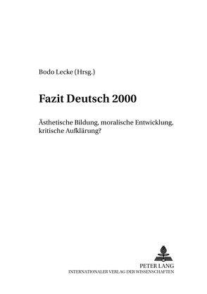 Fazit Deutsch 2000 von Lecke,  Bodo