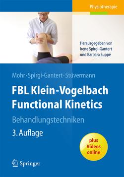 FBL Klein-Vogelbach Functional Kinetics Behandlungstechniken von Mohr,  Gerold, Spirgi-Gantert,  Irene, Stüvermann,  Ralf, Suppe,  Barbara