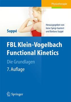 FBL Klein-Vogelbach Functional Kinetics Die Grundlagen von Grillo,  Tiziana, Spirgi-Gantert,  Irene, Suppe,  Barbara