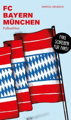 FC Bayern München von Marcel,  Neudeck, Willmann,  Frank