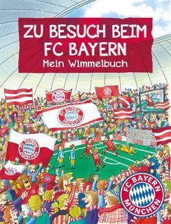 FC Bayern München: Zu Besuch beim FC Bayern von Puth,  Klaus