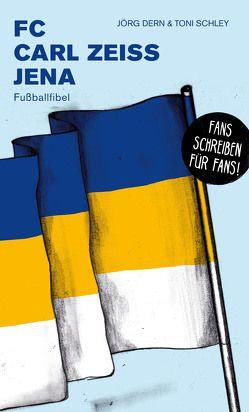 FC Carl Zeiss Jena von Jörg,  Dern, Toni,  Schley, Willmann,  Frank
