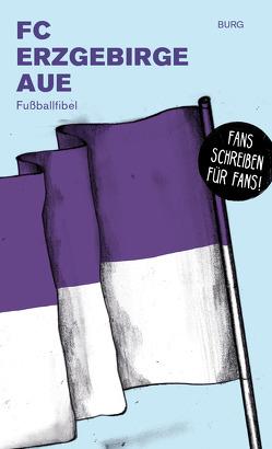 FC Erzgebirge Aue von Burg,  Burg