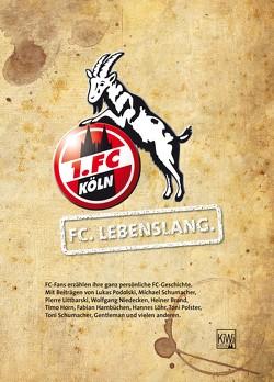 FC. Lebenslang. von 1. FC Köln