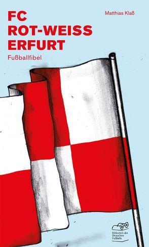 FC Rot-Weiss Erfurt von Klaß,  Matthias, Willmann,  Frank
